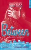 Anna Todd - Landon Tome 2 : Between - L'amour guérit-il les blessures ?.
