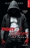 Katy Evans - Fight for Love Tome 6 : Legend.