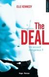 Elle Kennedy - Off-Campus Saison 1 : The Deal.