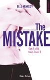 Elle Kennedy - Off-Campus Saison 2 : The Mistake.