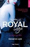 Geneva Lee - Royal Saga Tome 4 : Cherche-moi.