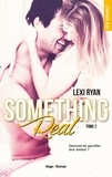 Lexi Ryan et Marie-Christine Tricottet - NEW ROMANCE  : Reckless & Real Something Real - tome 2 -Extrait gratuit-.