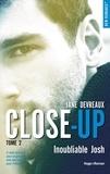 Jane Devreaux - NEW ROMANCE  : Close-up - tome 2 Inoubliable Josh -Extrait offert-.