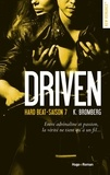 K Bromberg - Driven Saison 7 : Hard Beat.