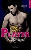 K Bromberg et Marie-Christine Tricottet - NEW ROMANCE  : The player Episode 2.