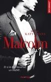 Katy Evans - Malcolm Tome 2 : Malcolm +1.