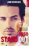 Jane Devreaux - NEW ROMANCE  : Stand out - tome 2 Diego -Extrait offert-.