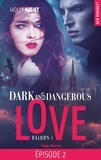 Molly Night et Marie-Christine Tricottet - Dark and Dangerous Love Saison 1 Episode 2 : .