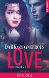 Molly Night et Marie-Christine Tricottet - Dark and Dangerous Love Saison 1 Episode 4 : .