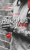 Gaïa Alexia - Adopted love Tome 2 : .