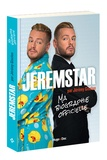 Jérémy Gisclon - Jeremstar - Ma biographie officielle.