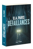 B. A. Paris - Défaillances.
