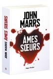 Ames soeurs / John Marrs | Marrs, John