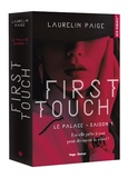 Laurelin Paige - Le palace Tome 1 : First Touch.