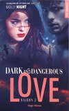 Molly Night - Dark and Dangerous Love Tome 3 : .