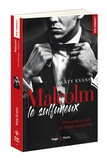 Katy Evans - Malcolm Tome 1 : Malcolm le sulfureux.