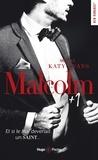 Katy Evans - Malcolm Tome 2 : Malcolm + 1.