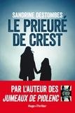 Sandrine Destombes - Le prieuré de Crest.