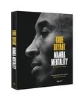 Kobe Bryant - Mamba mentality, ma façon de jouer.