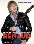 Fabien Lecoeuvre - La véritable histoire des chansons de Renaud.
