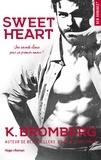 K Bromberg et Marie-Christine Tricottet - NEW ROMANCE  : Sweet heart -Extrait offert-.