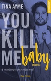 Tina Ayme - NEW ROMANCE  : You kill me boy Saison 3 -Extrait offert-.