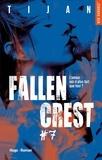 Tijan - Fallen Crest Tome 7 : .