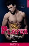 K Bromberg et Marie-Christine Tricottet - NEW ROMANCE  : The player Episode 1.