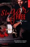 Sawyer Bennett et Claire Sarradel - NEW ROMANCE  : Sugar bowl - tome 3 Sugar Free -Extrait offert-.