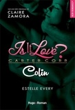 Estelle Every - Is it love ?  : Colin.