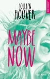 Colleen Hoover - Maybe now.
