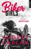 Audrey Carlan - Biker Girls Tome 1 : Biker Babe.