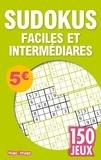 Isabelle Antoni - Sudokus faciles et intermédiaires - 150 jeux.