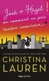 Christina Lauren - Josh + Hazel comment ne pas tomber amoureux.