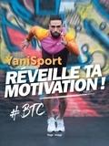 YaniSport - Réveille ta motivation ! - #BTC.