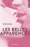 Vi Keeland et Robyn Stella Bligh - NEW ROMANCE  : Les belles apparences - Extrait offert.
