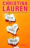 Christina Lauren et Margaux Guyon - Love and other words -Extrait offert-.