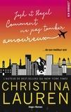 Christina Lauren - Josh & Hazel ou comment ne pas tomber amoureux.