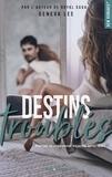 Geneva Lee et Claire Sarradel - NEW ROMANCE  : Destins troublés -Extrait offert-.
