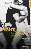 Katy Evans - Fight for Love  : Racer.