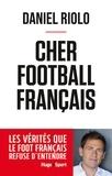 Daniel Riolo - Cher football français.