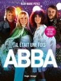 Jean-Marie Potiez - Il était une fois ABBA.