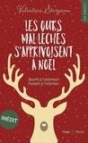 Valentine Stergann - Les ours mal léchés s'apprivoisent à Noël.