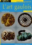 Laurent Olivier - L'art gaulois.