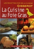 Xavier Bélard et Jérôme Carayon - La cuisine au foie gras.