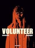 Volunteer. 3 / dessin et couleur de Benoît Springer | SPRINGER, Benoît. Auteur