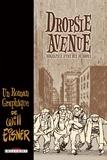 Will Eisner - Dropsie Avenue - Biographie d'une rue du Bronx.