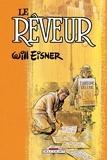 Will Eisner - Le Rêveur.