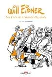 Will Eisner - Les clés de la bande dessinée - Tome 1, L'art séquentiel.