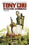 John Layman et Rob Guillory - Tony Chu détective cannibale Tome 1 : Goût décès.
